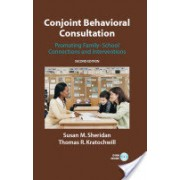 Conjoint Behavioral Consultation - Promoting Family-school Connections and Interventions (Sheridan Susan M.)(Cartonat) (9780387712475)