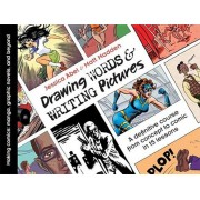 Drawing Words & Writing Pictures: Making Comics: Manga, Graphic Novels, and Beyond, Paperback