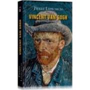 Vincent Van Gogh - Pierre Leprohon