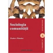 Sociologia comunitatii/Tudor Pitulac