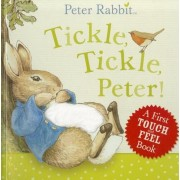 Peter Rabbit Tickle, Tickle, Peter!, Hardcover