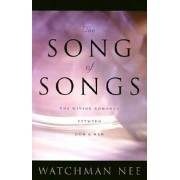 Song of Songs: The Divine Romance Between God and Man, Paperback