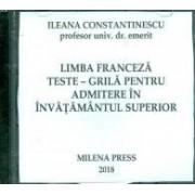 Limba franceza. Teste - Grile pentru admitere in invatamantul superior, CD-Rom