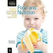 WJEC GCSE Home Economics Food and Nutrition Student Book by Bethan...