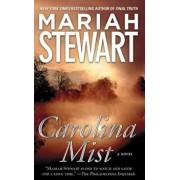 Carolina Mist, Paperback/Mariah Stewart
