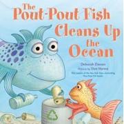 The Pout-Pout Fish Cleans Up the Ocean, Hardcover/Deborah Diesen