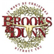 Video Delta Brooks & Dunn - It Won't Be Christmas Without You - CD