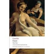 Faust Part Two, Paperback/J. W. Von Goethe