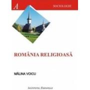 Romania religioasa - Malina Voicu