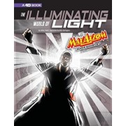 The Illuminating World of Light with Max Axiom, Super Scientist: 4D an Augmented Reading Science Experience, Paperback/Emily Beth Sohn