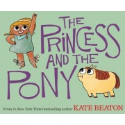 The Princess and the Pony, Hardcover