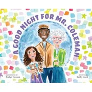A Good Night for Mr.Coleman/Kathy Izard