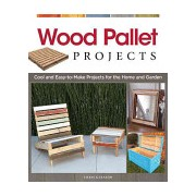 Wood Pallet Projects - Cool and Easy-to-make Projects for the Home and Garden (Gleason Chris)(Paperback) (9781565235441)