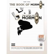 The Book of Mormon -- Sheet Music from the Broadway Musical: Piano/Vocal, Paperback