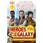 DK Reader L2 Star Wars the Last Jedi Heroes of the Galaxy, Hardcover