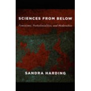 Sciences from Below by Sandra Harding