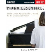 Piano Essentials: Scales, Chords, Arpeggios, and Cadences for the Contemporary Pianist, Paperback