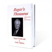 Rogers Thesaurus By Roger Crosthwaite And Justin Higham Book