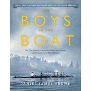 The Boys in the Boat (Young Readers Adaptation): The True Story of an American Team's Epic Journey to Win Gold at the 1936 Olympics, Paperback
