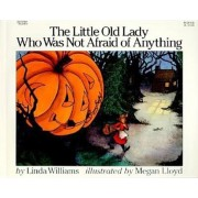 The Little Old Lady Who Was Not Afraid of Anything, Paperback