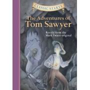Classic Starts(tm) the Adventures of Tom Sawyer, Hardcover