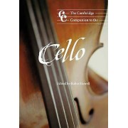 The Cambridge Companion to the Cello by Robin Stowell