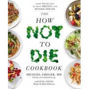 The How Not To Die Cookbook()