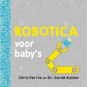 Baby universiteit: Robotica voor baby's - Chris Ferrie