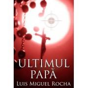Ultimul papa (editie paperback)