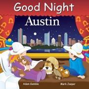 Good Night Austin, Hardcover/Adam Gamble