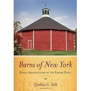 Barns of New York: Rural Architecture of the Empire State, Paperback