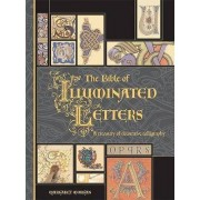 The Bible of Illuminated Letters by Margaret Morgan