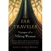 The Far Traveler: Voyages of a Viking Woman, Paperback
