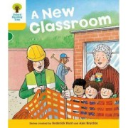 Oxford Reading Tree: Level 5: More Stories B: A New Classroom by Roderick Hunt