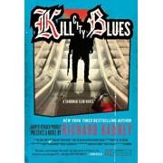 Kill City Blues, Paperback/Richard Kadrey