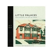 Little Palaces (Museum of Domestic Design & Architecture)(Paperback) (9781898253549)