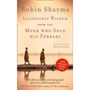 Leadership Wisdom from the Monk Who Sold His Ferrari. The 8 Rituals of the Best Leaders, Paperback/Robin Sharma