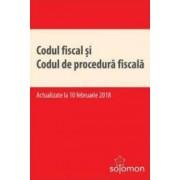 Codul fiscal si codul de procedura fiscala Act. 10 Februarie 2018