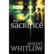 The Sacrifice, Paperback/Robert Whitlow