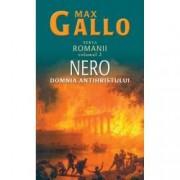 Nero domnia Antihristului. Romanii Vol. II