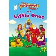 The Beginner's Bible for Little Ones, Hardcover/Zondervan