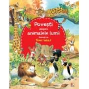 Povesti despre animalele lumii. Ilustratii de Tony Wolf