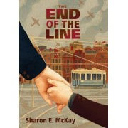 The End of the Line, Paperback/Sharon E. McKay