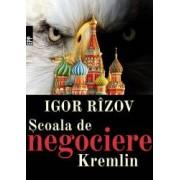 Scoala de negociere Kremlin