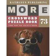 Large Print Crossword Puzzle Books for seniors: beginner crossword puzzles for adults - More 50 Easy Puzzles Large Print Crosswords to Keep you Entert, Paperback/Kathleen Publishing