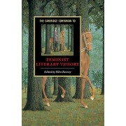 Cambridge Companion to Feminist Literary Theory by Ellen Rooney