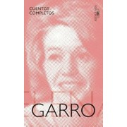 Cuentos Completos de Elena Garro / The Complete Stories of Elena Garro, Paperback/Elena Garro