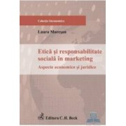 Etica si responsabilitate sociala in marketing - Laura Muresan