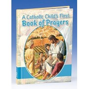 A Catholic Child's First Book of Prayers, Hardcover/Victor Hoagland