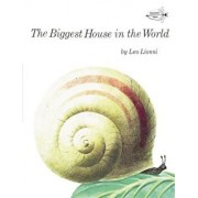 The Biggest House in the World, Paperback/Leo Lionni